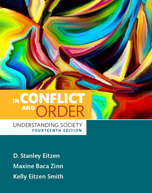 Solution Manual (Complete Download) for Revel for In Conflict and Order: Understanding Society 14th Edition By D. Stanley Eitzen, Maxine Baca Zinn, Kelly Eitzen Smith, ISBN-10: 0134381718, ISBN-13: 9780134381718 Instantly Downloadable Solution Manual