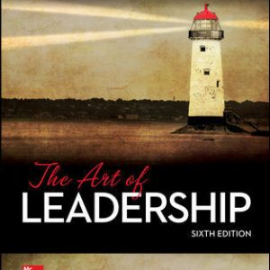 Test Bank (Complete Download) For The Art of Leadership 6th Edition By George Manning, Kent Curtis, ISBN 10: 1259847985 Instantly Downloadable Test Bank