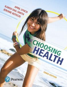 Solution Manual for Choosing Health 3rd Edition By Lynch