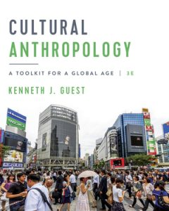 Solution Manual for Cultural Anthropology 3rd Edition By Guest