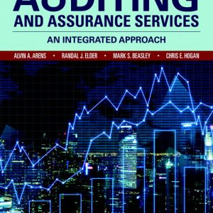 Test Bank (Complete Download) for Auditing and Assurance Services, 17th Edition By Avlin A. Arens,Randal J. Elder,Mark S. Beasley,Chris E. Hogan,ISBN-139780135169186 Instantly Downloadable Test Bank
