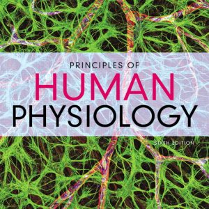 Test Bank (Complete Download) for Principles of Human Physiology, 6th Edition By Cindy L. Stanfield, ISBN-139780134396071 Instantly Downloadable Test Bank