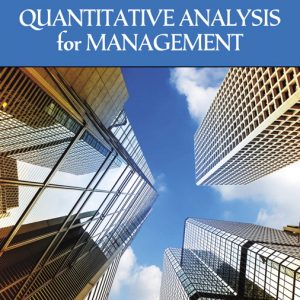 Test Bank (Complete Download) for Quantitative Analysis for Management , 13th Edition By Barry Render,Ralph M. Stair,Michael E. Hanna, Trevor S. Hale, ISBN-139780134543376 Instantly Downloadable Test Bank