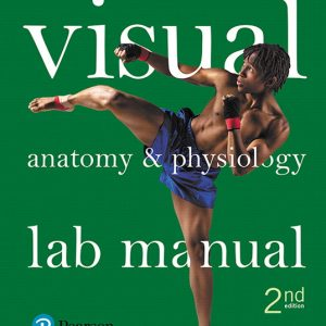 Test Bank (Complete Download) for Visual Anatomy & Physiology Lab Manual, Pig Version, 2nd Edition By Stephen N. Sarikas, ISBN-139780134555089 Instantly Downloadable Test Bank