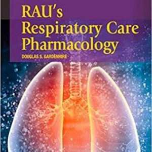 Test Bank (Complete Download) for Raus Respiratory Care Pharmacology, 9th Edition, Gardenhire, ISBN-10: 0323299687 Instantly Downloadable Test Bank