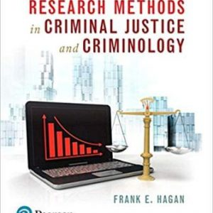 Test Bank (Complete Download) for Research Methods in Criminal Justice and Criminology, 10th Edition, Frank E. Hagan, ISBN-10: 013455891X Instantly Downloadable Test Bank