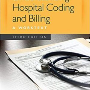 Test Bank (Complete Download) for Understanding Hospital Coding and Billing, 4th Edition, Diamond, ISBN-10: 1305256700 Instantly Downloadable Test Bank