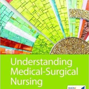 Test Bank (Complete Download) for Understanding Medical-Surgical Nursing, 6th Edition, Linda S. Williams, Paula D. Hopper, ISBN-10: 0803668988 Instantly Downloadable Test Bank