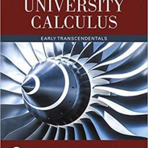 Test Bank (Complete Download) for University Calculus, Early Transcendentals, 4th Edition, Joel R. Hass, ISBN-10: 0134995546 Instantly Downloadable Test Bank
