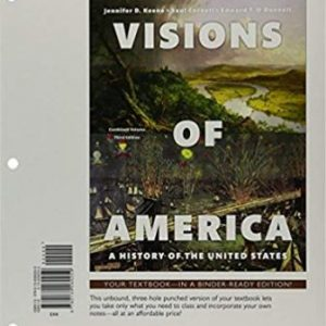 Test Bank (Complete Download) for Visions of America: A History of the United States, Combined Volume, 3rd Edition, Jennifer D. Keene, Saul T Cornell, Edward T. O'Donnell, ISBN-10: 0134260252 Instantly Downloadable Test Bank