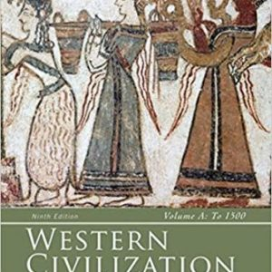 Test Bank (Complete Download) for Western Civilization: Volume A: To 1500, 9th Edition, Jackson J. Spielvogel, ISBN-10: 128543658X Instantly Downloadable Test Bank