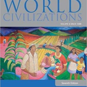 Test Bank (Complete Download) for World Civilizations: Volume II: Since 1500, 7th Edition, Philip J. Adler, Randall L. Pouwels, ISBN-10: 1285442822 Instantly Downloadable Test Bank