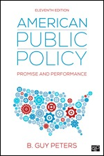 Test Bank (Complete Download) for American Public Policy Promise and Performance 11th Edition By B. Guy Peters, ISBN: 9781506399584, ISBN: 9781544345925, ISBN: 9781544381046 Instantly Downloadable Test Bank