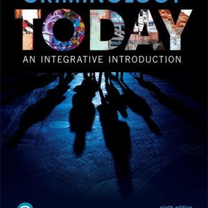 Test Bank (Complete Download) for Criminology Today: An Integrative Introduction, 9th Edition By Frank Schmalleger, ISBN-10: 0134749731, ISBN-13: 9780134749730 Instantly Downloadable Test Bank