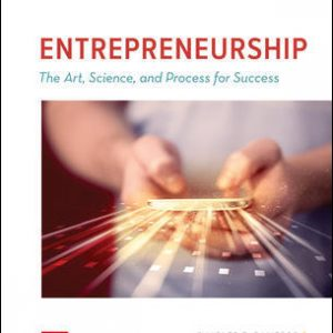 Test Bank (Complete Download) For ENTREPRENEURSHIP: The Art, Science, and Process for Success 3rd Edition By Charles Bamford, Garry Bruton, ISBN 10: 1259912191 Instantly Downloadable Test Bank