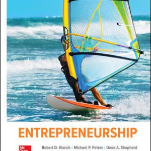 Solution Manual (Complete Download) For Entrepreneurship 11th Edition By Robert Hisrich, Michael Peters, Dean Shepherd, ISBN 10: 1260043738 Instantly Downloadable Solution Manual