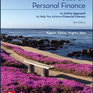 Test Bank (Complete Download) For Focus on Personal Finance 6th Edition By Jack Kapoor, Les Dlabay, Robert J. Hughes, Melissa Hart, ISBN 10: 125991965X Instantly Downloadable Test Bank