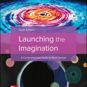 Solution Manual (Complete Download) For Launching the Imagination 6th Edition By Mary Stewart, ISBN 10: 1259603636 Instantly Downloadable Solution Manual