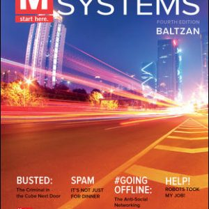 Solution Manual (Complete Download) For M: Information Systems 4th Edition By Paige Baltzan, ISBN 10: 1259814297 Instantly Downloadable Solution Manual