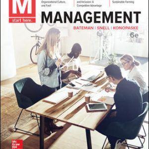 Test Bank (Complete Download) For M: Management 6th Edition By Thomas Bateman, Scott Snell, Robert Konopaske, ISBN 10: 1260062880 Instantly Downloadable Test Bank