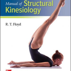 Solution Manual (Complete Download) For Manual of Structural Kinesiology 20th Edition By R .T. Floyd, Clem Thompson, ISBN 10: 125987043X Instantly Downloadable Solution Manual