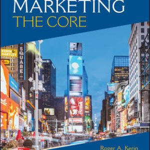 Solution Manual (Complete Download) For Marketing: The Core 8th Edition By Roger Kerin, Steven Hartley, ISBN 10: 1260711455 Instantly Downloadable Solution Manual