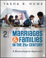 Test Bank (Complete Download) for Marriages and Families in the 21st Century A Bioecological Approach 2nd Edition By Tasha R. Howe, ISBN: 9781506340968, ISBN: 9781506398792 Instantly Downloadable Test Bank