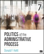 Test Bank (Complete Download) for Politics of the Administrative Process 7th Edition By Donald F. Kettl, ISBN: 9781506357096, ISBN: 9781544366418, ISBN: 9781544341675 Instantly Downloadable Test Bank