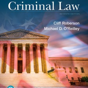 Test Bank (Complete Download) for Principles of Criminal Law, 7th Edition By Cliff Roberson, Michael O'Reilley, ISBN-10: 0135186285, ISBN-13: 9780135186282 Instantly Downloadable Test Bank