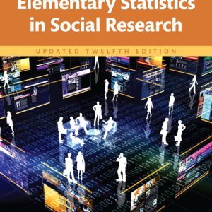Test Bank (Complete Download) for Revel for Elementary Statistics in Social Research, Updated Edition 12th Edition By Jack Levin, James A. Fox, David Forde, ISBN-10: 0134238788, ISBN-13: 9780134238784 Instantly Downloadable Test Bank