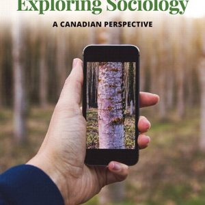 Test Bank (Complete Download) for Revel for Exploring Sociology: A Canadian Perspective 4th Edition By Bruce Ravelli, Michelle Webber, ISBN-10: 0134820614, ISBN-13: 9780134820613 Instantly Downloadable Test Bank