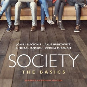 Test Bank (Complete Download) for Revel for Society: The Basics, Seventh Canadian Edition 7th Edition By John J Macionis, Jakub Burkowicz, S. Mikael Jansson, Cecilia M. Benoit, ISBN-10: 0135321131, ISBN-13: 9780135321133 Instantly Downloadable Test Bank