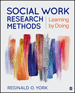 Test Bank (Complete Download) for Social Work Research Methods Learning by Doing By Reginald O. York, ISBN: 9781506387192 Instantly Downloadable Test Bank