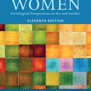 Test Bank (Complete Download) for Thinking About Women [RENTAL EDITION] 11th Edition By Margaret L. Andersen, ISBN-13:9780135284926 Instantly Downloadable Test Bank