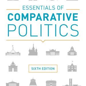 Test Bank (Complete Download) for Essentials of Comparative Politics 6th Edition by Patrick H O'Neil, ISBN: 9780393631340 Instantly Downloadable Test Bank