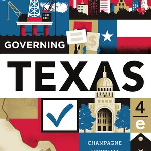 Test Bank (Complete Download) for Governing Texas 4th Edition by Anthony Champagne, Edward J Harpham, Jason P Casellas, ISBN: 9780393696103 Instantly Downloadable Test Bank