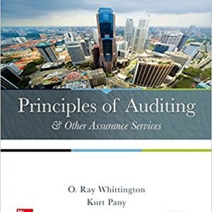 Test Bank (Complete Download) for Principles of Auditing and Other Assurance Services 20th Edition Ray Whittington,Kurt Pany ISBN: 978-0077729141 Instantly Downloadable Test Bank