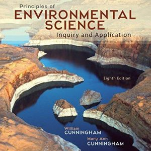 Test Bank (Complete Download) for Principles of Environmental Science 8th Edition William Cunningham, Mary Cunningham ISBN: 9780078036071 Instantly Downloadable Test Bank