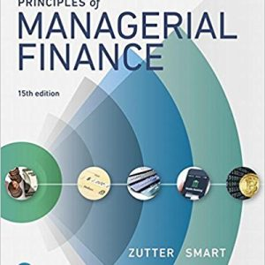Test Bank (Complete Download) for Principles of Managerial Finance 15th Edition Chad J. Zutter,Scott B. Smart ISBN: 978-0134476315 Instantly Downloadable Test Bank