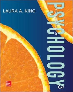 Test Bank (Complete Download) for The Science of Psychology An Appreciative View 3rd Edition Laura A. King ISBN: 9780078035401 Instantly Downloadable Test Bank