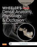 Test Bank (Complete Download) for Wheeler's Dental Anatomy, Physiology and Occlusion 10th Edition Stanley Nelson ISBN: 9780323263283 Instantly Downloadable Test Bank