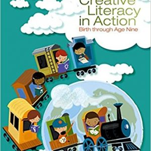 Test bank (Complete Download) for Creative Literacy in Action: Birth through Age Nine 1st Edition Janet Leigh Towell, Katherine C. Powell, Susannah Brown ISBN: 9781285171272 Instantly Downloadable Test Bank