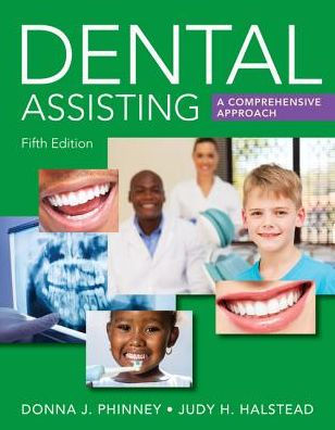 Test bank (Complete Download) for Dental Assisting: A Comprehensive Approach 5th Edition Donna J. Phinney, Judy Halstead ISBN: 9781305967632 Instantly Downloadable Test Bank