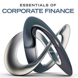 Test bank (Complete Download) for Essentials of Corporate Finance 1st Edition Robert Parrino, David S. Kidwell, Thomas Bates ISBN: 978-1-118-79991-8 Instantly Downloadable Test Bank