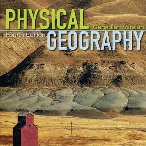 Test bank (Complete Download) for Physical Geography: Science and Systems of the Human Environment 4th Edition Alan H. Strahler, O. W. Archibold ISBN: ES8-0-470-12555-7 Instantly Downloadable Test Bank