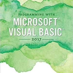 Test bank (Complete Download) for Programming with Microsoft Visual Basic 2017 8th Edition Diane Zak ISBN: 9781337102124 Instantly Downloadable Test Bank