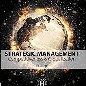 Test bank (Complete Download) for Strategic Management: Concepts and Cases: Competitiveness and Globalization 12th Edition Michael A. Hitt, R. Duane Ireland, Robert E. Hoskisson ISBN: 9781305502147 Instantly Downloadable Test Bank