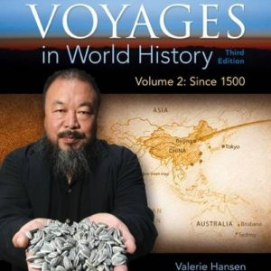 Test bank (Complete Download) for Voyages in World History 3rd Edition Volume 2 Valerie Hansen,Ken Curtis ISBN: 9781305583412 Instantly Downloadable Test Bank