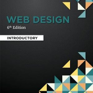 Test bank (Complete Download) for Web Design: Introductory 6th Edition Jennifer T. Campbell ISBN: 9781337277938 Instantly Downloadable Test Bank
