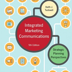 Solution Manual For Integrated Marketing Communications: Strategic Planning Perspectives, 5th Canadian Edition By J. Tuckwell
